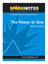 The Power of One (SparkNotes Literature Guide) (eBook)