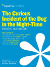 The Curious Incident of the Dog in the Night-Time SparkNotes Literature Guide (eBook)