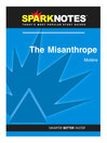 The Misanthrope (SparkNotes Literature Guide) (eBook)