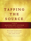 Tapping the Source (eBook): Using the Master Key System for Abundance and Happiness