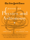 The New York Times Book of Physics and Astronomy (eBook): More Than 100 Years of Covering the Expanding Universe