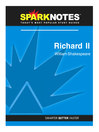 Richard II (SparkNotes Literature Guide) (eBook)