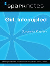Girl, Interrupted (SparkNotes Literature Guide) (eBook)