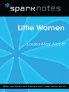 Little Women (SparkNotes Literature Guide) (eBook)
