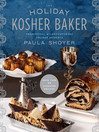 The Holiday Kosher Baker (eBook): Traditional & Contemporary Holiday Desserts