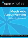 Much Ado About Nothing (SparkNotes Literature Guide) (eBook)