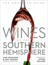 Wines of the Southern Hemisphere (eBook): The Complete Guide