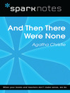 And Then There Were None (SparkNotes Literature Guide) (eBook)