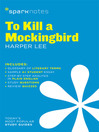 To Kill a Mockingbird SparkNotes Literature Guide (eBook)