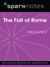 The Fall of Rome (150 CE-475 CE) (SparkNotes History Note) (eBook)