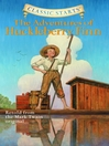 The Adventures of Huckleberry Finn (eBook): Retold from the Mark Twain original