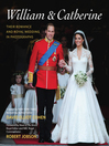 William & Catherine (eBook): Their Romance and Royal Wedding in Photographs