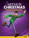 Arthur Christmas (eBook): The Movie Storybook