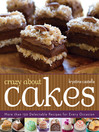 Crazy About Cakes (eBook): 300 Delectable Recipes for Every Occasion