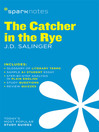 The Catcher in the Rye SparkNotes Literature Guide (eBook)