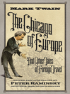 The Chicago of Europe (eBook): And Other Tales of Foreign Travel