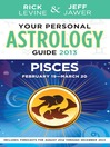 Your Personal Astrology Guide 2013 Pisces (eBook)
