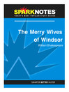 The Merry Wives of Windsor (SparkNotes Literature Guide) (eBook)