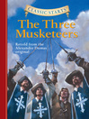 The Three Musketeers (eBook): Retold from the Alexandre Dumas original