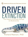 Driven to Extinction (eBook): The Impact of Climate Change on Biodiversity
