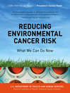 Reducing Environmental Cancer Risk: What We Can Do Now (eBook): 2008-2009 Annual Report President's Cancer Panel