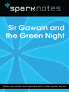 Sir Gawain and the Green Knight (SparkNotes Literature Guide) (eBook)