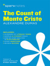 The Count of Monte Cristo SparkNotes Literature Guide (eBook)
