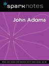 John Adams (SparkNotes Biography Guide) (eBook)
