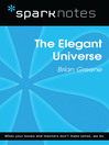 The Elegant Universe (SparkNotes Literature Guide) (eBook)