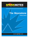 The Moonstone (SparkNotes Literature Guide) (eBook)