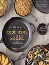The New Cast Iron Skillet Cookbook (eBook): 150 Fresh Ideas for America's Favorite Pan