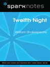 Twelfth Night (SparkNotes Literature Guide) (eBook)