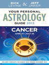 Your Personal Astrology Guide 2013 Cancer (eBook)