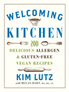 Welcoming Kitchen (eBook): 200 Delicious Allergen- & Gluten-Free Vegan Recipes
