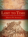 Lost to Time (eBook): Unforgettable Stories That History Forgot