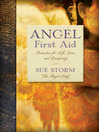 Angel First Aid (eBook): Remedies for Life, Love, and Prosperity