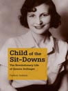 Child of the Sit-Downs (MP3): The Revolutionary Life of Genora Dollinger