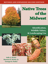 Native Trees of the Midwest (eBook): Identification, Wildlife Values, and Landscaping