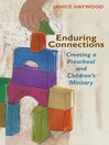 Enduring Connections (eBook): Creating a Preschool and Children's Ministry