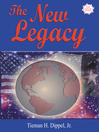 The New Legacy (eBook): Thoughts on Politics, Family, and Power
