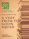 Bookclub-in-a-Box Discusses A Visit From the Goon Squad, by Jennifer Egan (eBook)