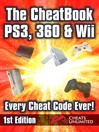 The CheatBook PS3, 360 & Wii (eBook): Every Cheat Code Ever!