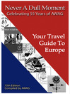 Never a Dull Moment (eBook): Your Travel Guide to Europe