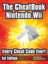 The CheatBook Wii (eBook): Every Cheat Code Ever!