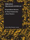Miradas transatlánticas (eBook): El periodismo literario de Elena Poniatowska y Rosa Montero