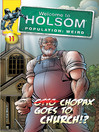 Chopax Goes to Church!? (eBook): Welcome to Holsom Comic Series, Book 11