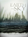 Earth and Sky (eBook): A Beautiful Collision of Grace and Grief
