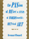 The Passion of Meter (eBook): A Study of Wordsworth?s Metrical Art