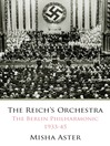 The Reich's Orchestra (eBook): The Berlin Philharmonic 1933-45