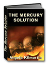 The Mercury Fillings Compilation (eBook): The Mercury Solution